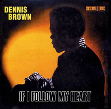 if_i_follow_my_heart-dennis_brown-studio_one_cd